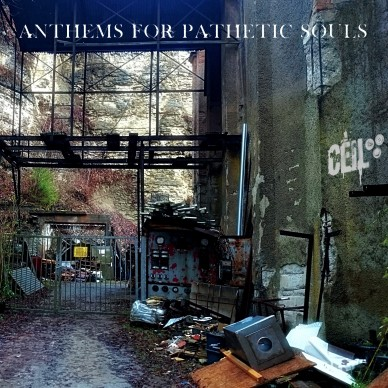 Anthems for pathetic souls